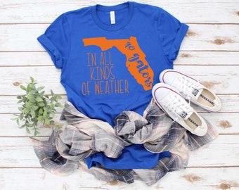 In All Kinds Of Weather Gators t-shirt// Florida Gators t-shirt