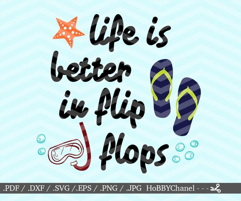 25b590886 Flip flops SVG Life is better in flip flops SVG Digital cut