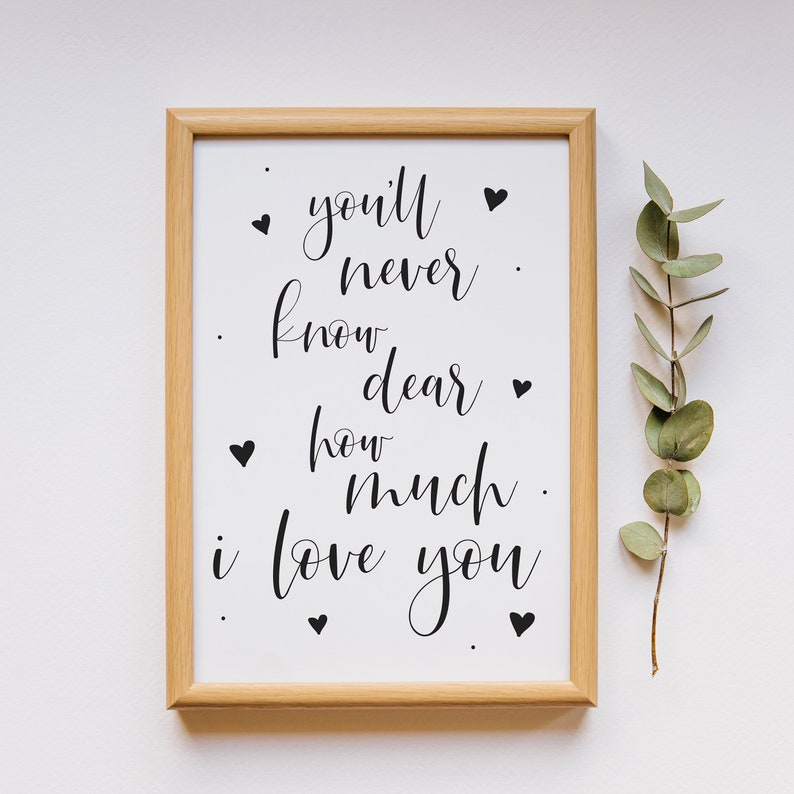 Printable Quotes For Nursery Youll Never Know Dear How Etsy