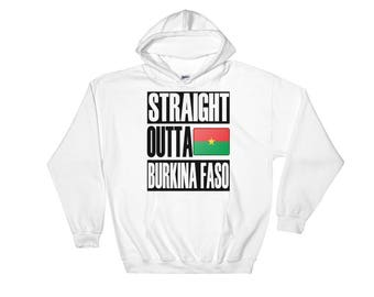 Straight Outta Burkina Faso Hooded Sweatshirt