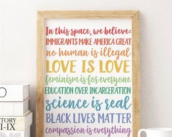 In This Space, We Believe // Office Digital Print // Love is Love // Black Lives Matter // Digital Download // Professor // Social Justice