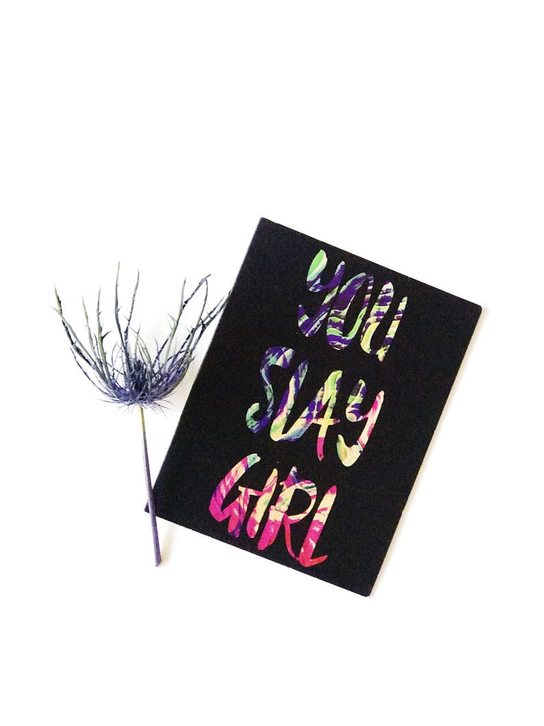 You Slay Girl Greeting Card / Mother's Day Card / Slay image 0