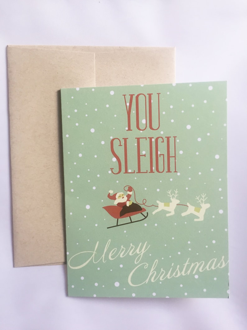 Christmas Greeting Card / You Sleigh Christmas Card / Slay image 0