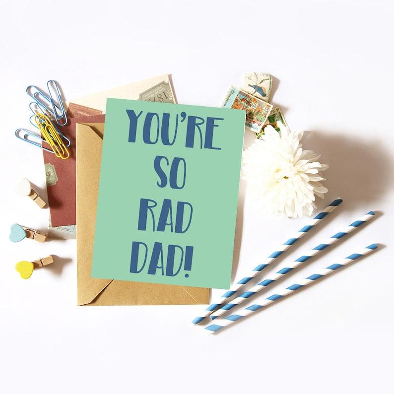 You're So Rad Dad / Birthday Card for Dad / Dad Rules / image 0