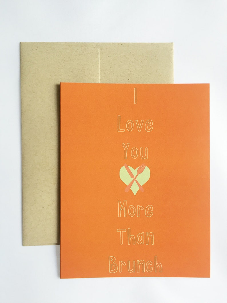 I Love You More Than Brunch Greeting Card / Anniversary Card / image 0