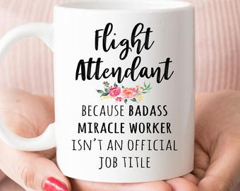 Gift For Flight Attendant, Funny Flight Attendant Appreciation Coffee Mug  (M568)