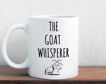 Gift for goat lover, goat mug, The goat whisperer (M338)