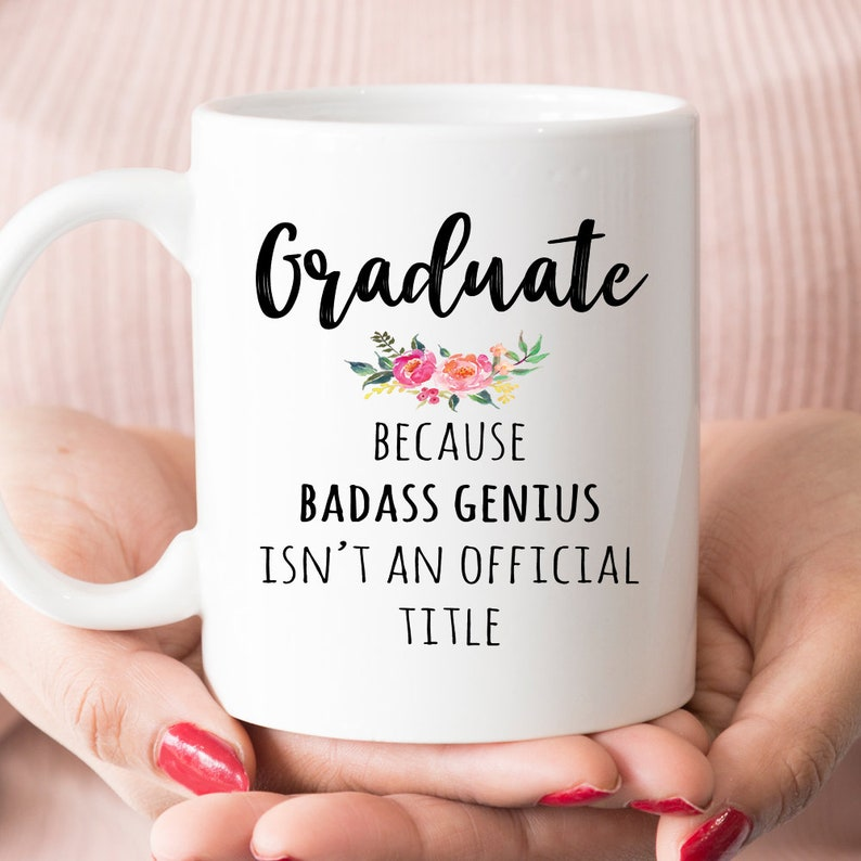Funny Graduation Gift Graduate Genius Mug For Her