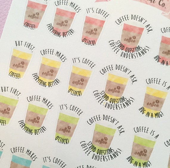 coffee cup quote planner stickers for use with erin condren kikki k filofax bullet journal coffee stickers quote stickers