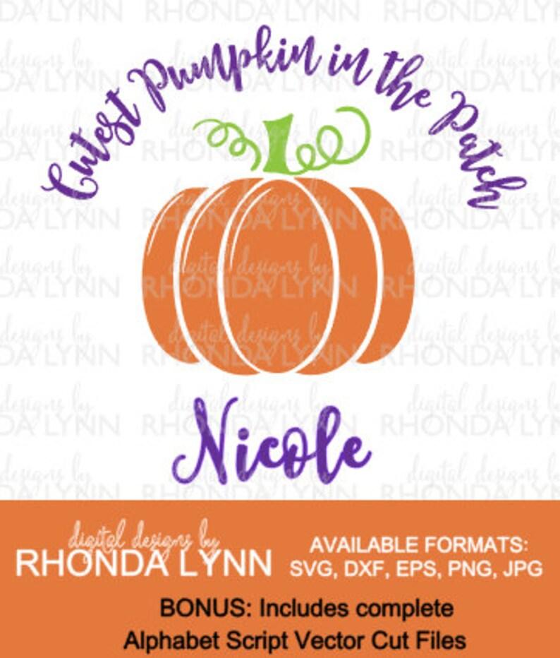 Cutest Pumpkin In The Patch Svg Plus Bonus Script Vector Cut Etsy
