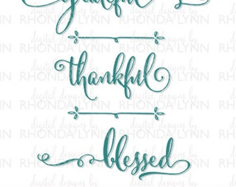 SALE! Grateful, Thankful, Blessed SVG, DXF, eps, jpg, png  vector cut file, Religious Saying Digital Download, Religious Graphic File