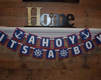 Ahoy its a boy, Ahoy its a boy Banner, Nautical theme baby shower, its a boy, Gender reveal, Baby Shower Banner, Nautical Banner