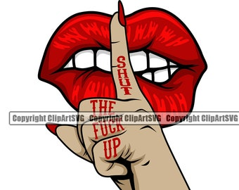 Shut the fuck up lips mouth hand bundle sublimation png