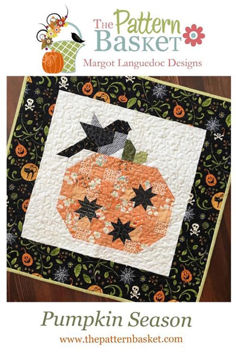 Pumpkin Season Quilt Pattern  TPB 1706   The Pattern Basket image 1