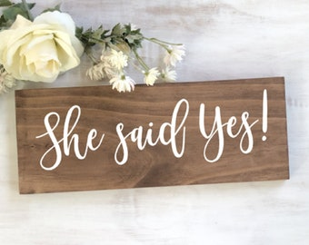 She Said Yes   She Said Yes Sign   She Said Yes To Dress Sign   Engagement Announcement Sign   Engagement Photo Sign   Engagement Photo Prop
