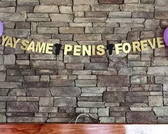 Same Penis Forever, Bachelorette Party Banner, Penis Banner, Bachelorette Party Decoration, Glitter Banner, Last Fling Before the Ring