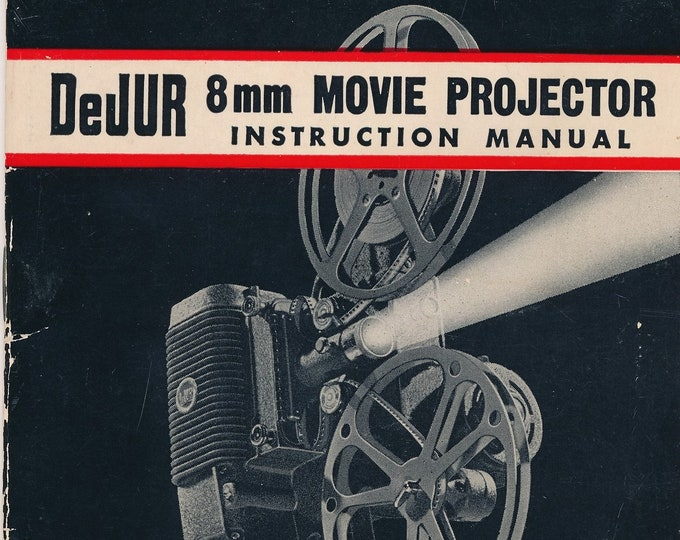 Vintage DeJUR 8mm Movie Projector Original Instruction Manual - 32 Pages - Excellent Condition - 1955 - Includes 8mm movie camera models