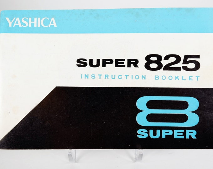 Vintage Yashica Super 825 Super 8 Movie Camera Instruction Booklet / Owner's Manual / User's Guide - 17 Pages - Excellent Condition