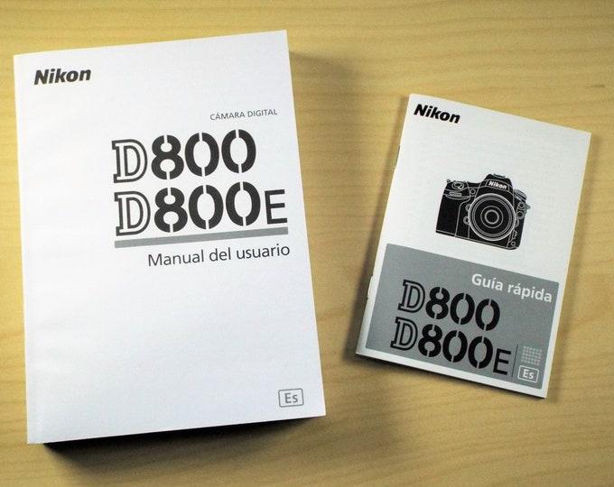 Nikon D800 D800E Instruction Manual & Quick Guide - Spanish Editions - New Condition - Nikon DSLR Cameras - Free USA Shipping