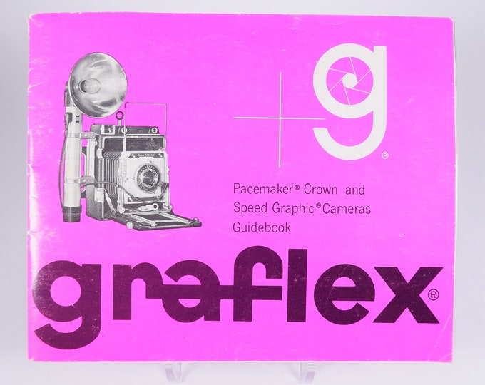 Vintage Graflex Pacemaker Crown & Speed Graphic Cameras Original Instruction Guidebook - 31 Pages - Excellent Condition
