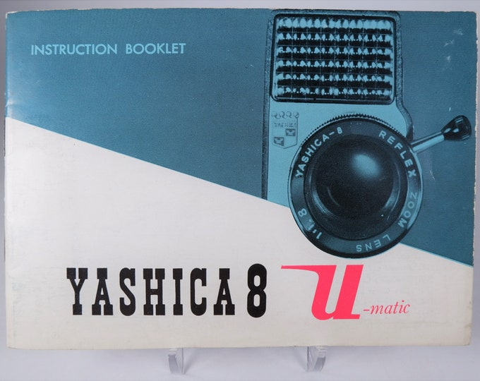 Vintage Yashica 8 U-Matic Movie Camera Instruction Booklet / Owners Manual / User's Guide - 36 Pages - Excellent Condition - English Edition
