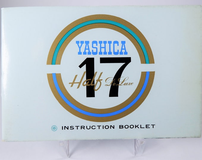 Vintage Yashica Half-17 Deluxe half-frame 35mm Camera Instruction Booklet - Owner's Manual - 38 Pages - Mint Condition - Rather HTF Model