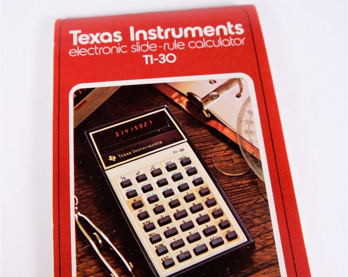 Texas Instruments TI-30 Electronic Slide-Rule Calculator Owner's Manual - 1976 - Mint New Condition - 48 Pages
