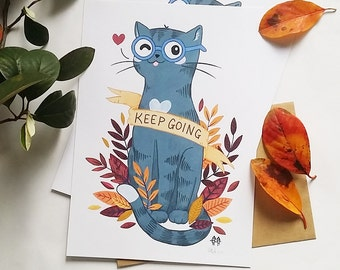 Keep Going Kitty Motivational Digital Art Print - A4 A5 - Inspirational - Quote