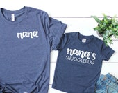 Nana 39 s 39 s snuggle bug - Nana and me - Happiness is being a Nana - Nana shirt - Nanagift - Nana and me matching shirts - Announcement to Nana