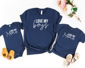 I love my boys, I love my Mama, Matching boy mama shirts, Mama of boys, Mommy and me matching tees for Mother 39 s Day, Mama and me tees