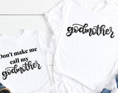 Godmother outfit Godmother proposal gift Will you be my godmother don 39 t make me call my godmother godmother and me matching shirts