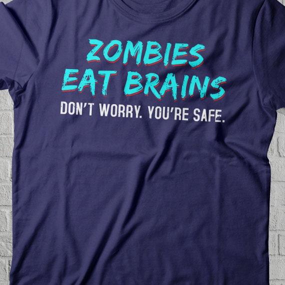 f86c20577b6b Distressed Look Zombies Eat Brains Shirt Funny Zombie Shirt