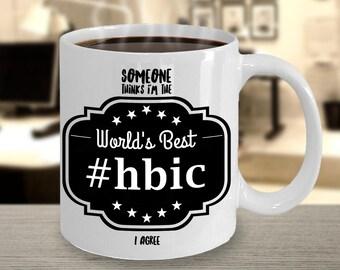 Feminist Coffee Mug - Nasty Woman - Head Bitch In Charge - Work Humor - HBIC - HBIC Mug - Funny Bestie Gift - HBIC Gift - Novelty Mug