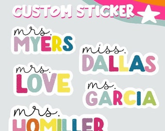 Name Stickers   Custom Name Stickers   Teacher Sticker   Personalized Stickers   Water Bottle Sticker   Name Decal   Teacher Gift   Handmade
