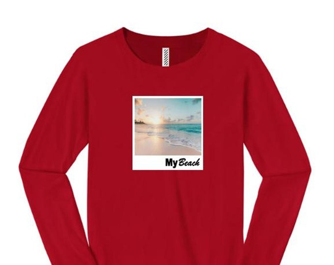 Womens long sleeve College Humor/Funny crew neck t-shirt My 'Beach' graphic-assorted colors (sizes Sm-4X)