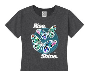 Womens Inspirational Graffiti/Hip Hop inspired crew neck t-shirt 'Butterfly Effect/Rise, Shine' graphic-assorted colors (sizes Sm-4X)