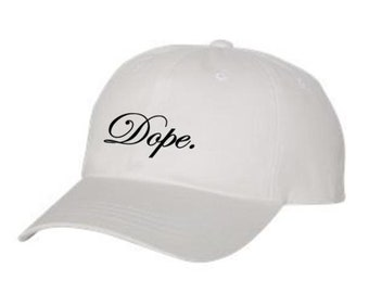 Classic Dad Hats, Embroidered, Modern 'Dope' graphic, 100% Chino Twill Cotton, adjustable strap, black or white, unisex
