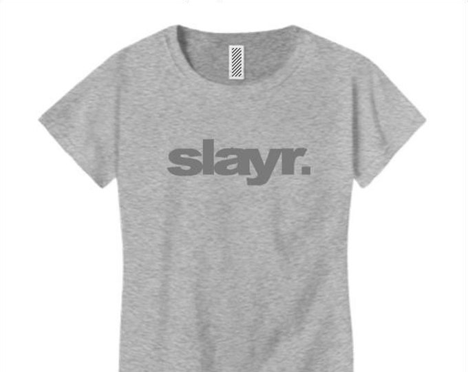 Women's trendy fashion t-shirts, urban slang 'SLAYR.' (slayer) modern style graphic (size Sm-4X)