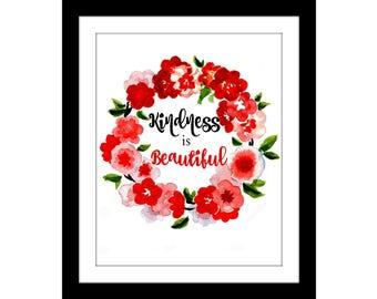 kindness is beautiful   instant digital download