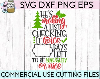 He's Making A List Christmas Countdown svg eps png dxf cutting files for silhouette cameo cricut, Eve, Santa, Elf, Reindeer, Holidays, Sign