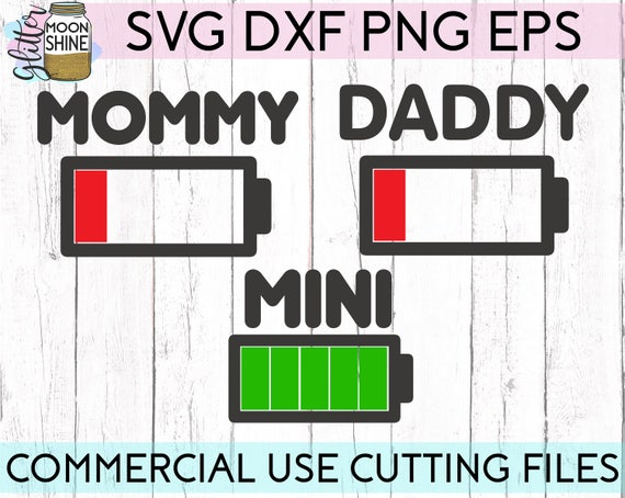 Mommy Daddy Mini Battery Bundle Svg Dxf Eps Png Files For Etsy