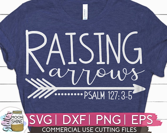 Raising Arrows Svg Eps Dxf Png Files For Cutting Machines Etsy