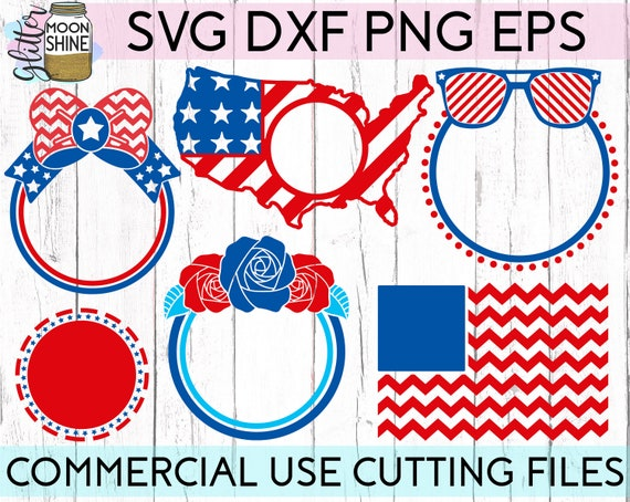 Fourth Of July Monogram Frame Bundle Of 6 Svg Dxf Eps Png Etsy