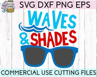 Waves And Shades svg dxf eps png Files for Cutting Machines Cameo Cricut, Beach Vibes, Summer Vacation, Girly, Funny, Spring Break, Tropical