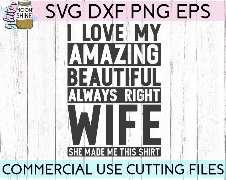 Download I Love My Wife svg eps dxf png Files for Cutting Machines ...