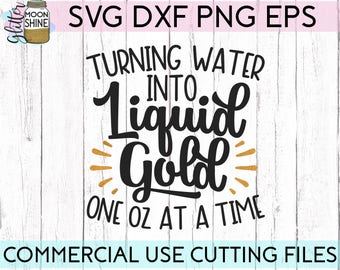Turning Water Into Liquid Gold svg eps dxf png Files for Cutting Machines Cameo Cricut, Mom Life, Mama Bear, Mother's Day, Breastfeeding SVG