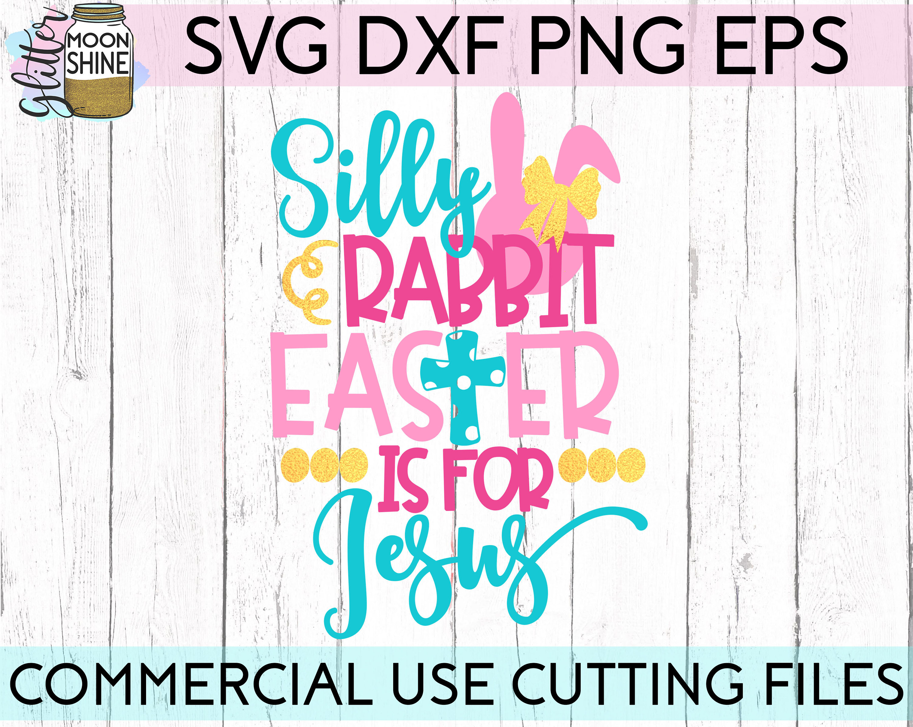Silly Rabbit Easter Is For Jesus svg dxf png eps Files for | Etsy