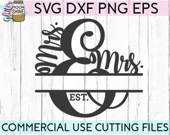 Mrs. And Mrs. Split Monogram Frame svg eps dxf png Files for Cutting Machines Cameo Cricut, Last Name, Wedding svg, Engagement svg, Sign svg