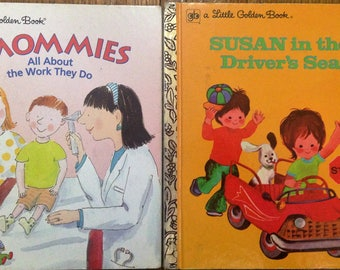 Set of 2 Vintage Little Golden Books, Susan in the Driver's Seat and Mommies All About the Work They Do