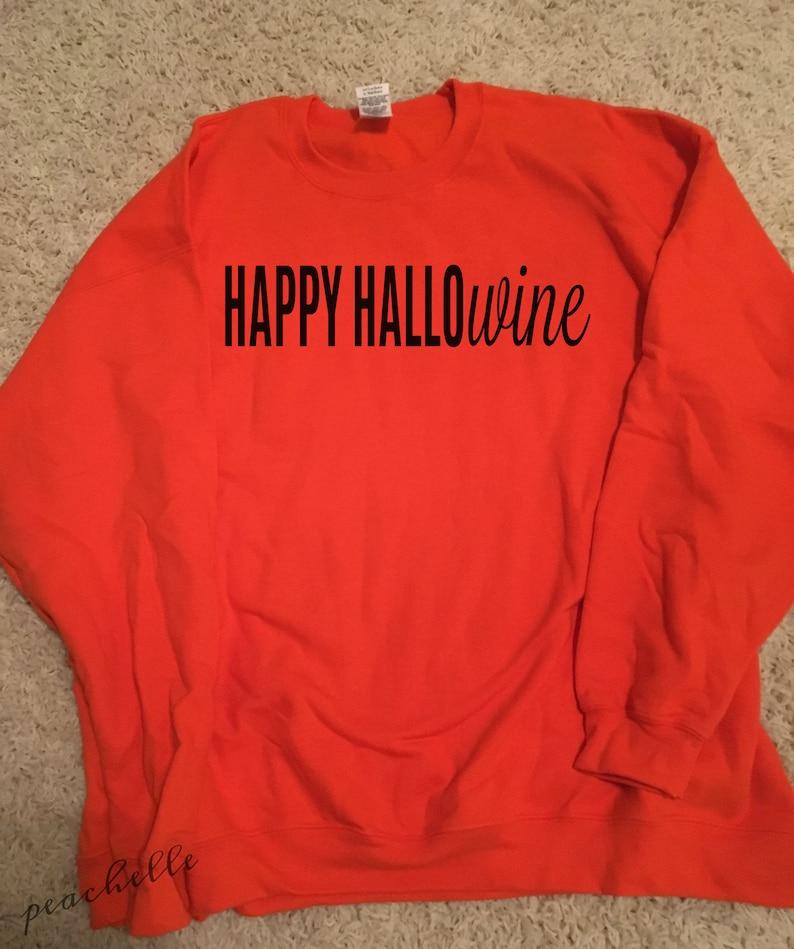 600fa2f82 Halloween Costume for mom Happy Hallowine sweatshirt or long | Etsy
